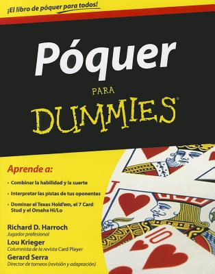 Poquer Para Dummies - Harroch, Richard D, and Krieger, Lou, and Garcia, Angela (Translated by)