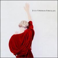Porcelain - Julia Fordham
