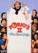 Porky's 2: The Next Day - Bob Clark