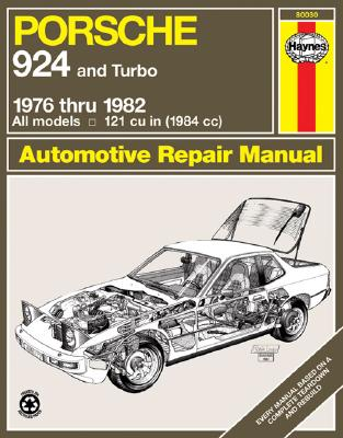 Porsche 924, 1976-1982 - Haynes, John
