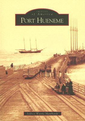 Port Hueneme - Maulhardt, Jeffrey Wayne