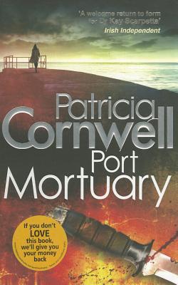 Port Mortuary - Cornwell, Patricia