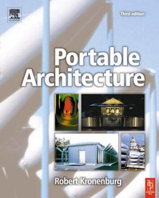 Portable Architecture - Kronenburg, Robert
