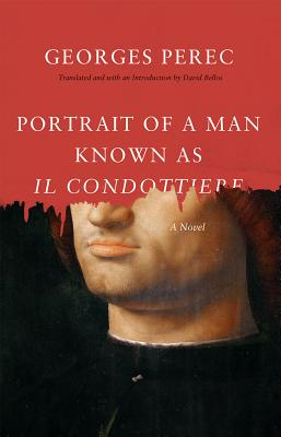 Portrait of a Man Known as Il Condottiere - Perec, Georges