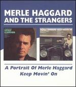 Portrait of Merle Haggard/Keep Movin' On