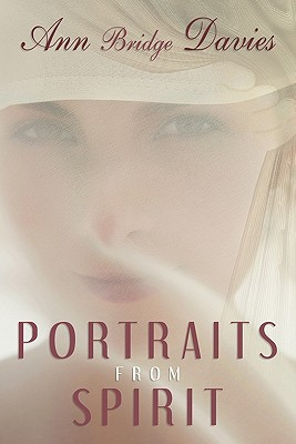 Portraits from Spirit - Davies, Ann Bridge