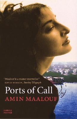 Ports of Call - Maalouf, Amin, and Manguel, Alberto (Translated by)