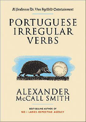 Portuguese Irregular Verbs - McCall Smith, Alexander
