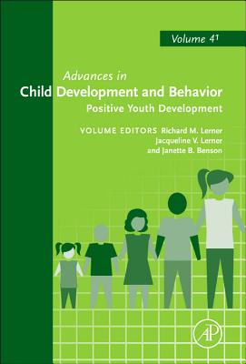 Positive Youth Development - Lerner, Richard M, Dr. (Editor), and Lerner, Jacqueline V (Editor), and Benson, Janette B (Editor)