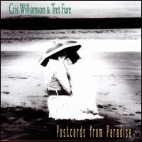 Postcards from Paradise - Cris Williamson & Tret Fure