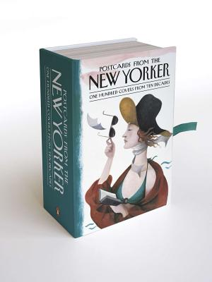 Postcards from The New Yorker: One Hundred Covers from Ten Decades - New Yorker, The