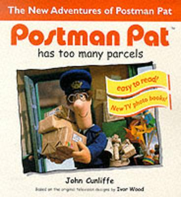 Postman Pat Has Too Many Parcels - Cunliffe, John