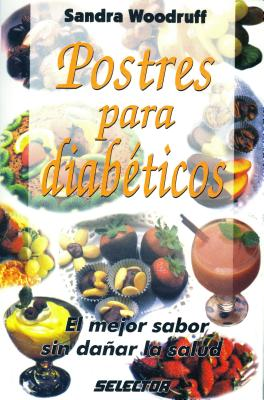 Postres Para Diabeticos - Woodruff, Sandra, R.d.