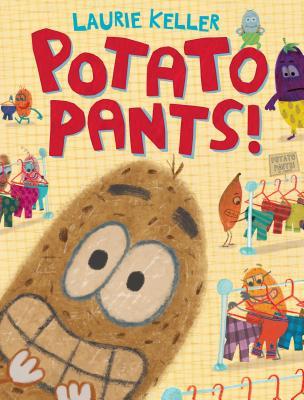 Potato Pants! -