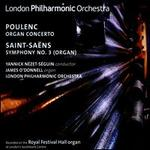 "Poulenc: Organ Concerto; Saint-Saëns: Symphony No. 3 (""Organ"")"