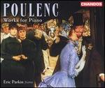 Poulenc: Works for Piano