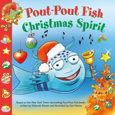 Pout-Pout Fish: Christmas Spirit - Diesen, Deborah