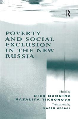 Poverty and Social Exclusion in the New Russia - Tikhonova, Nataliya