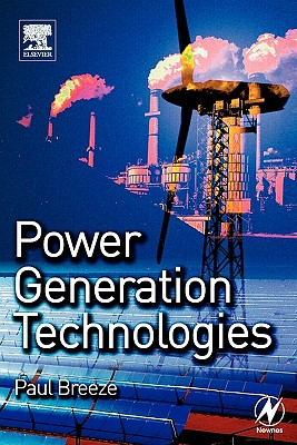 Power Generation Technologies - Breeze, Paul