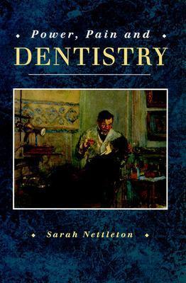 Power Pain & Dentistry PB (C/N) - Nettleton, Sarah, and Nettleton