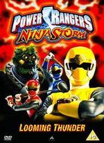 Power Rangers Ninja Storm: Looming Thunder