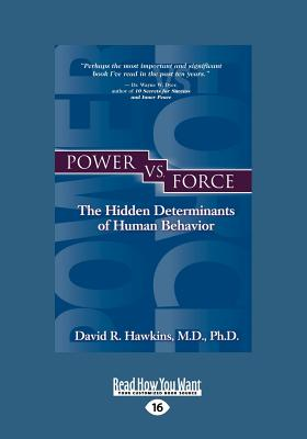 Power vs. Force (Large Print 16pt) - Hawkins, David R