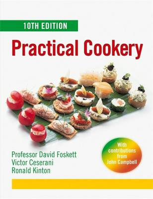 Practical Cookery - Ceserani, Victor, and Foskett, David, and Kinton, Ronald