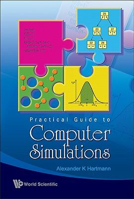 Practical Guide to Computer Simulations - Hartmann, Alexander K