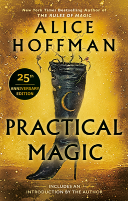 Practical Magic - Hoffman, Alice (Introduction by)
