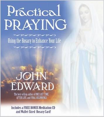 Practical Praying - Edward, John