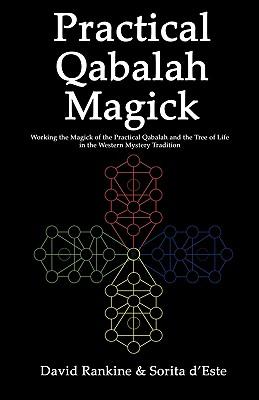Practical Qabalah Magick - Rankine, David, and D'Este, Sorita