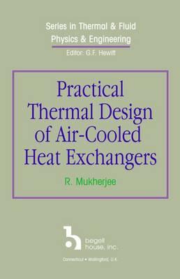 Practical Thermal Design of Air-Cooled Heat Exchangers - Mukherjee, Rajiv