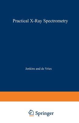 Practical X-Ray Spectrometry - Jenkins