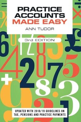 Practice Accounts Made Easy, third edition - Tudor, Ann