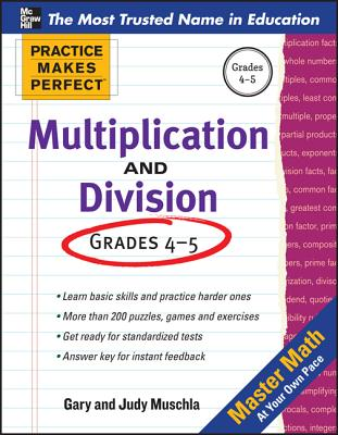 Practice Makes Perfect Multiplication and Division - Muschla, Gary Robert