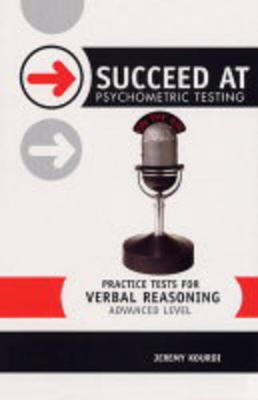 Practice Tests for Verbal Reasoning: Advanced Level - Kourdi, Jeremy