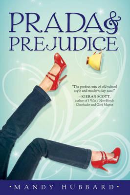 Prada & Prejudice - Hubbard, Mandy
