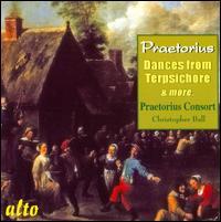 Praetorius: Dances from Terpsichore & More - Praetorius Consort