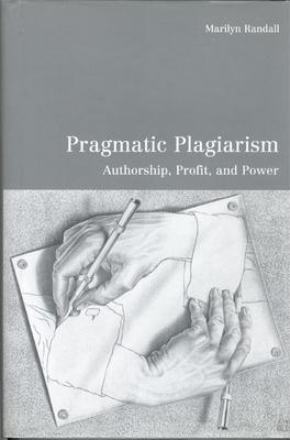 Pragmatic Plagiarism - Randall, Marilyn