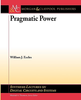 Pragmatic Power - Eccles, William J