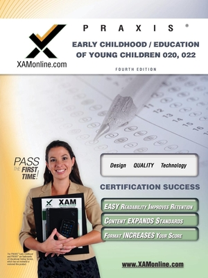 Praxis Early Childhood/Education of Young Children 020, 022 Teacher Certification Test Prep Study Guide - Wynne, Sharon A