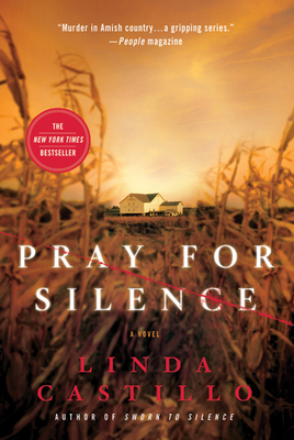 Pray for Silence: A Kate Burkholder Novel - Castillo, Linda