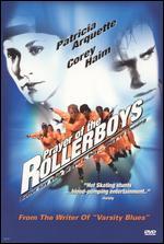 Prayer of the Rollerboys - Rick King