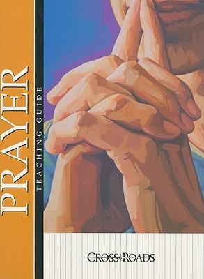 Prayer - Harcourt Religion Publishers (Creator)