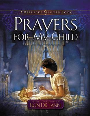 Prayers for My Child: A Keepsake Memory Book - DiCianni, Ron