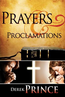 Prayers & Proclamations - Prince, Derek