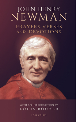 Prayers, Verses and Devotions - Newman, John Henry