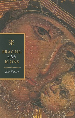 Praying with Icons - Forest, Jim