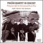 Praz�k Quartet in Concert: Thirty Years after his International Evian Prize