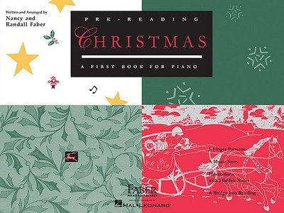 Pre-Reading Christmas: A First Book for Piano - Faber, Nancy (Composer)